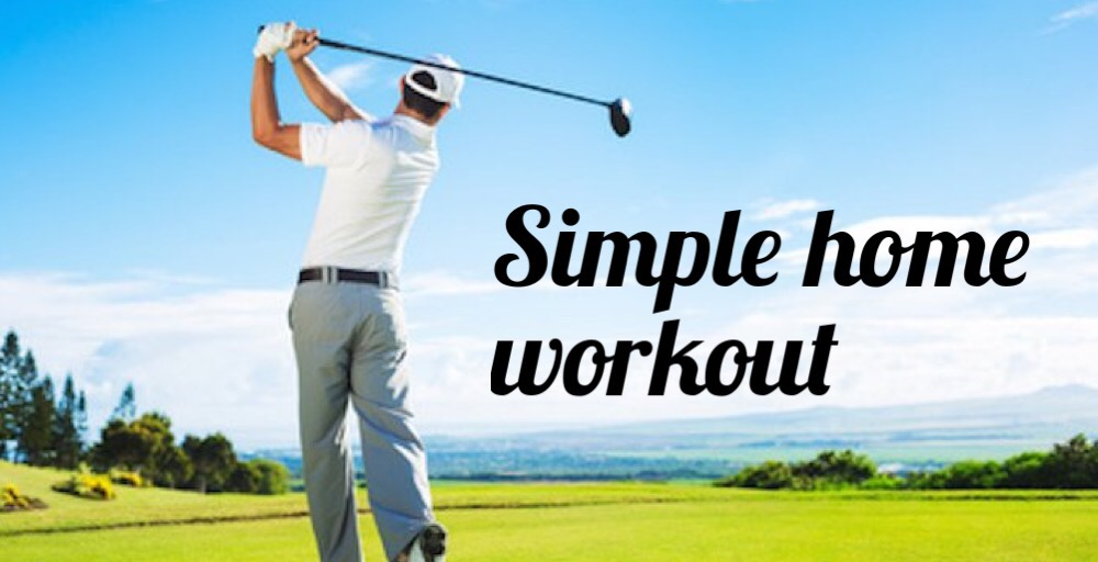 Improve Your Golf With These 4 Simple Exercises You Can Do Every Day