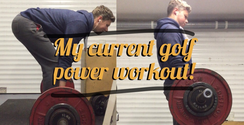 Simple Strength & Power Golf Workout – My Current Routine